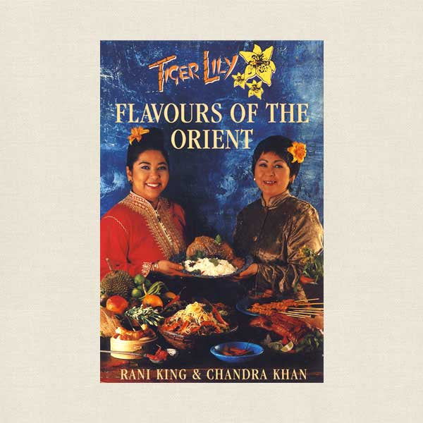 Tiger Lily Flavours of the Orient Cookbook