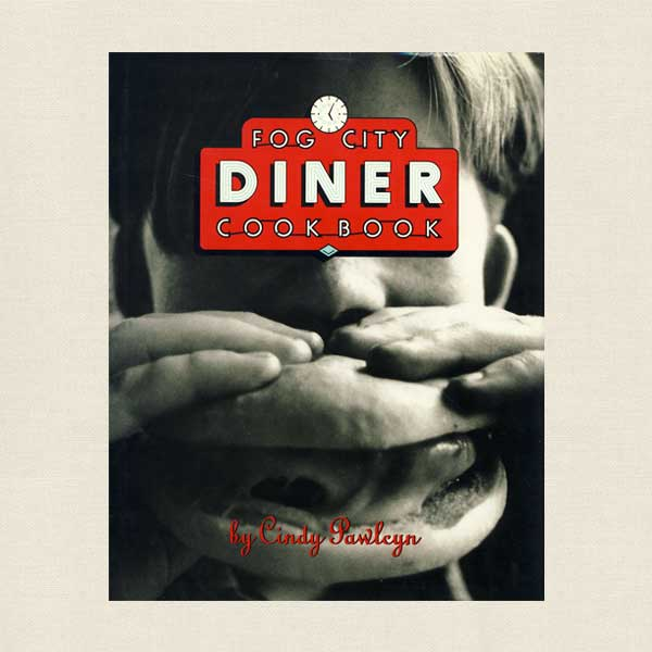 Fog City Diner Cookbook