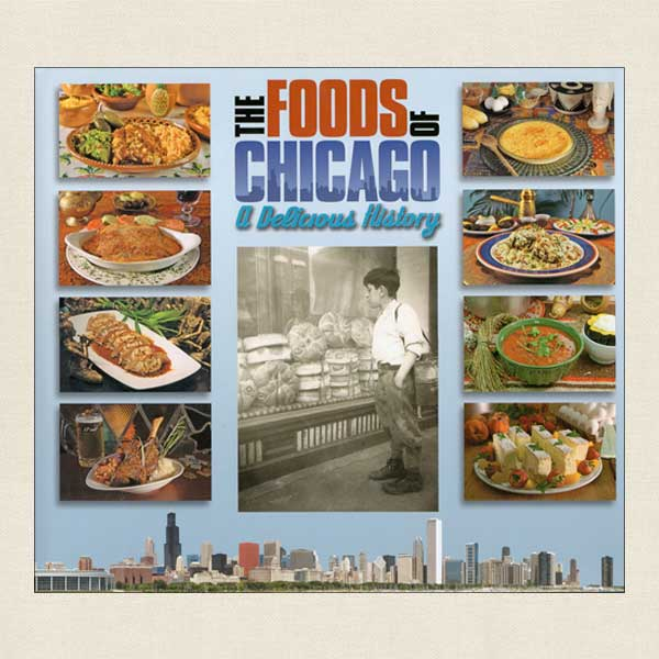 Foods of Chicago, A Delicious History
