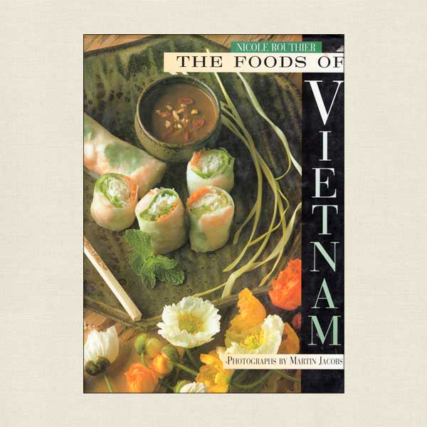 Foods of Vietnam Cookbook