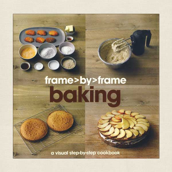 Frame By Frame Baking Cookbook