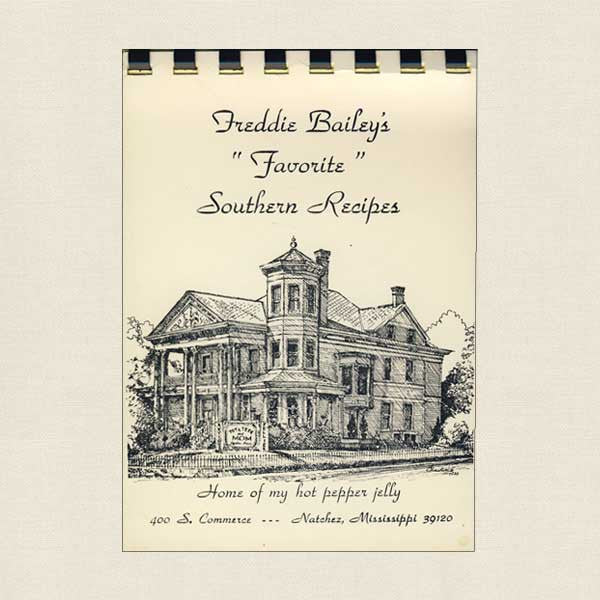 Freddie Bailey's Favorite Southern Recipes