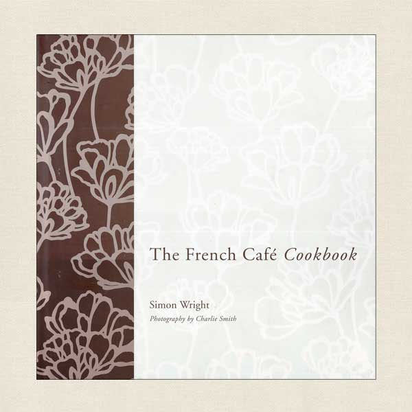 The French Cafe Cookbook - Auckland, New Zealand