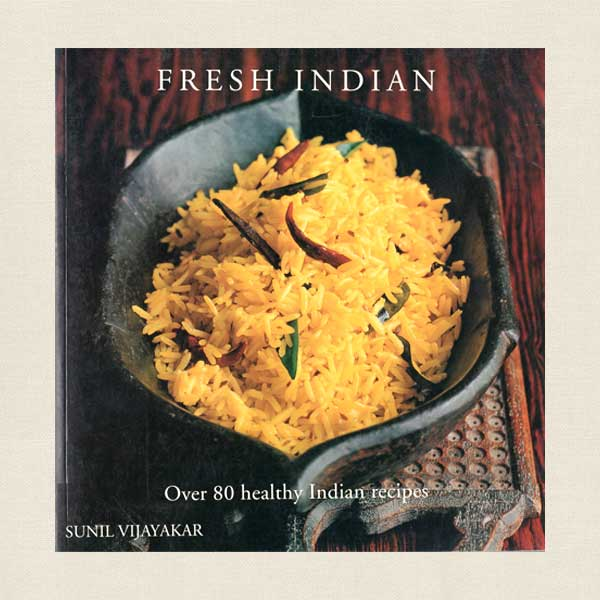 Fresh Indian - Over 180 Healthy Indian Recipes