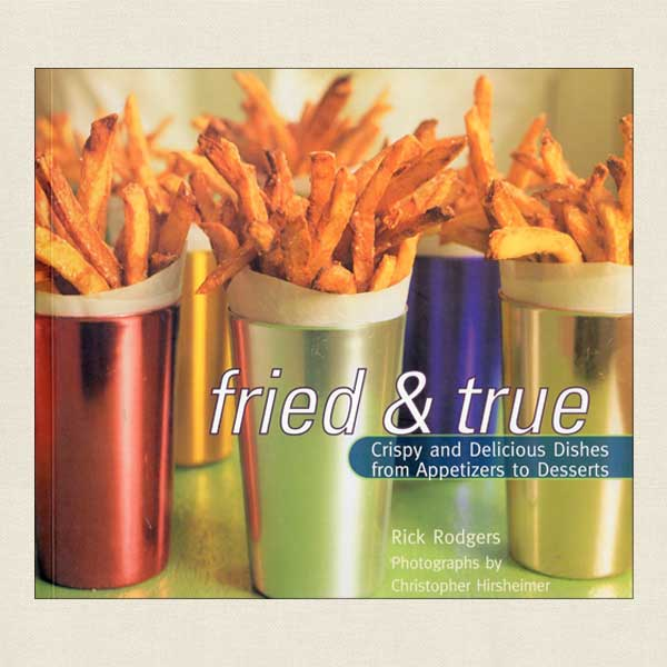 Fried and True cookbook by Rick Rodgers