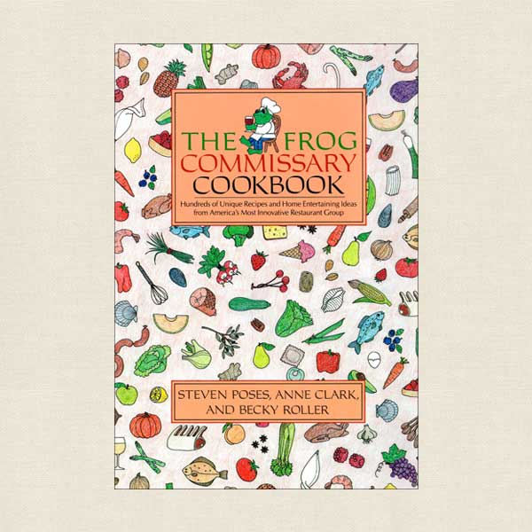 Frog Commissary Cookbook Philadelphia Restaurant