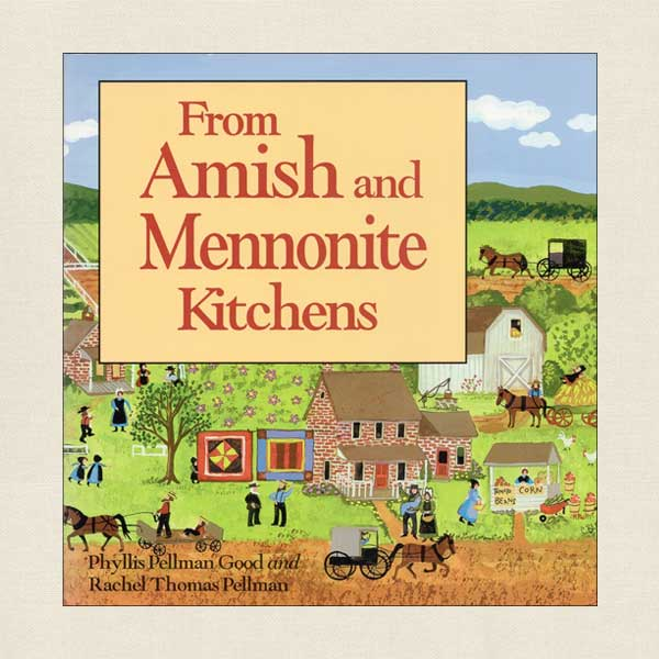 From Amish and Mennonite Kitchens Cookbook