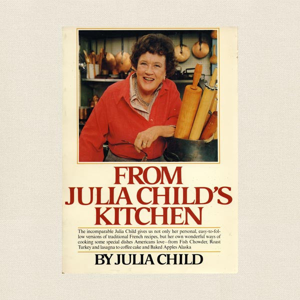 From Julia Child's Kitchen Cookbook