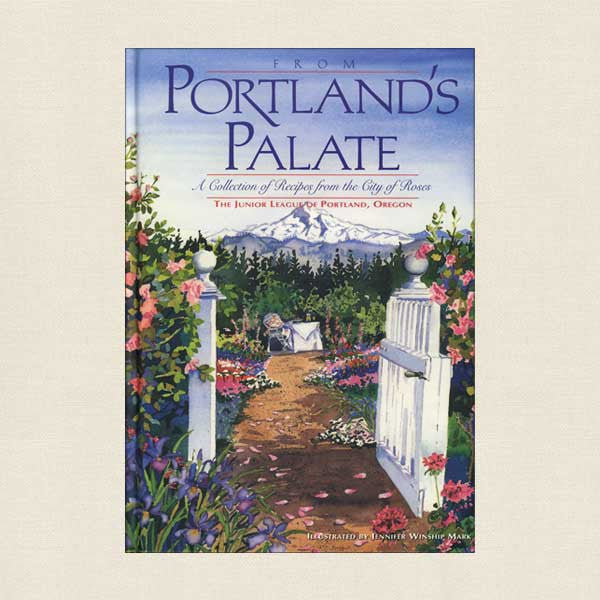 Portland's Palate Junior League Cookbook