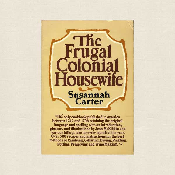 Frugal Colonial Housewife Cookbook
