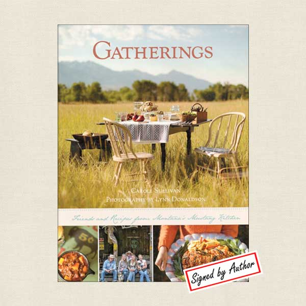 Gatherings - Recipes from Montana's Mustang Kitchen SIGNED