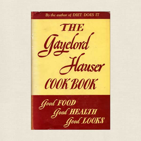 The Gayelord Hauser Cook Book
