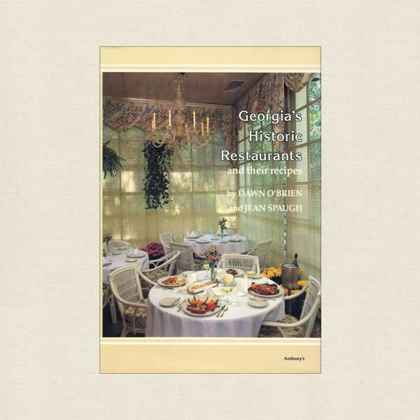Georgia's Historic Restaurants Cookbook