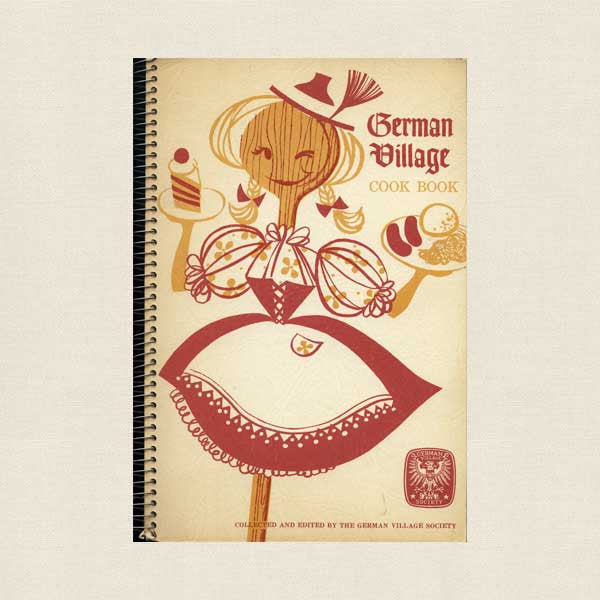 German Village Cookbook - Columbus, Ohio Vintage 1968