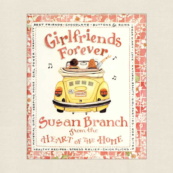Girlfriends Forever Cookbook by Susan Branch