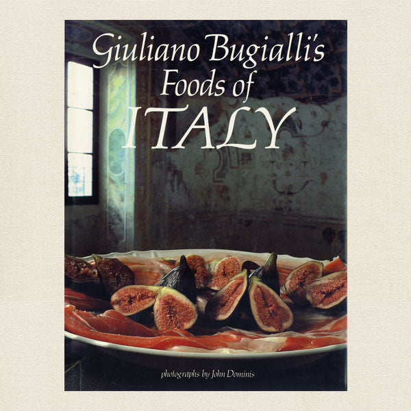 Giuliano Bugialli's Foods of Italy Cookbook
