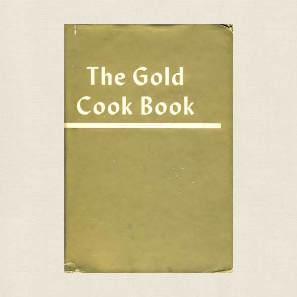 Louis P. DeGouy Gold Cookbook - French Recipes