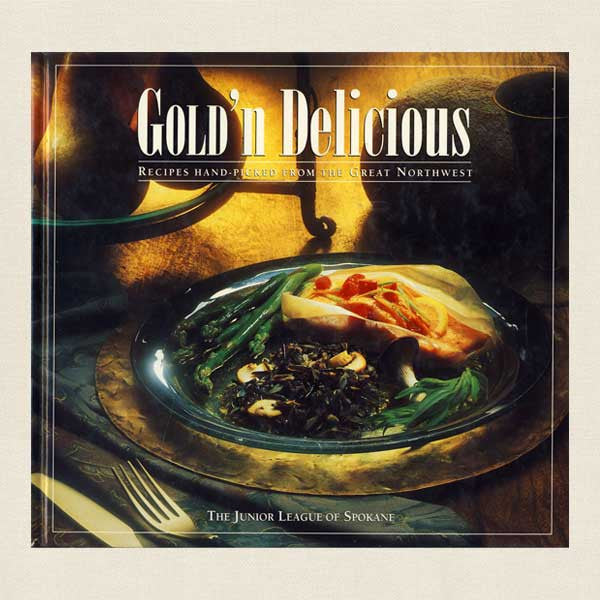 Junior League of Spokane Cookbook Gold'n Delicious