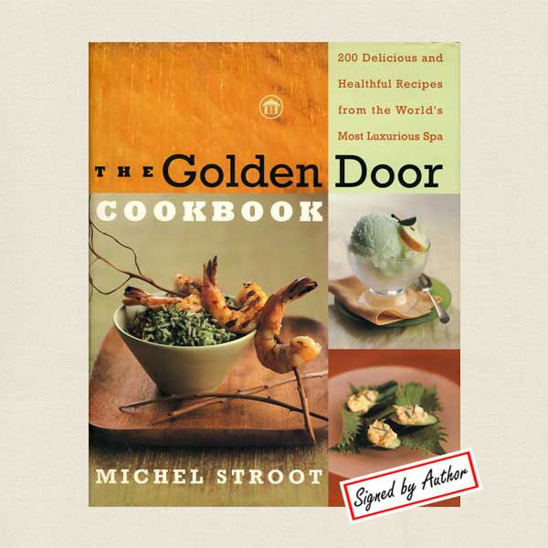 Golden Door Spa Cookbook - Signed