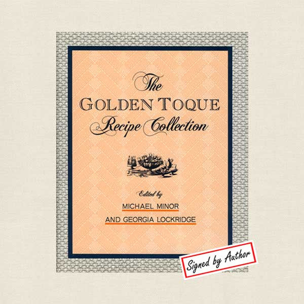 Golden Toque Recipe Collection Cookbook - Autographed