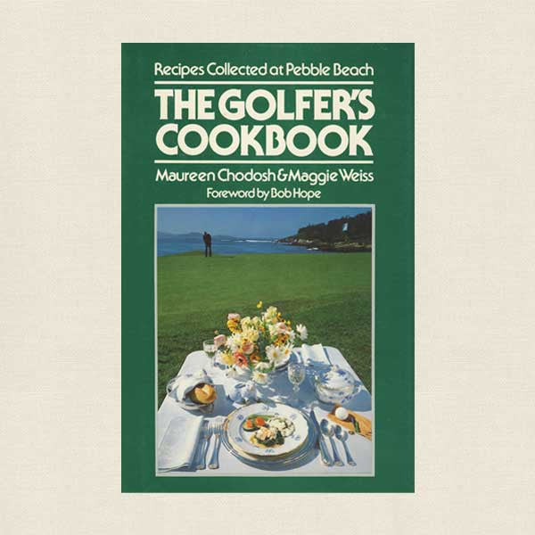 Golfer's Cookbook Pebble Beach