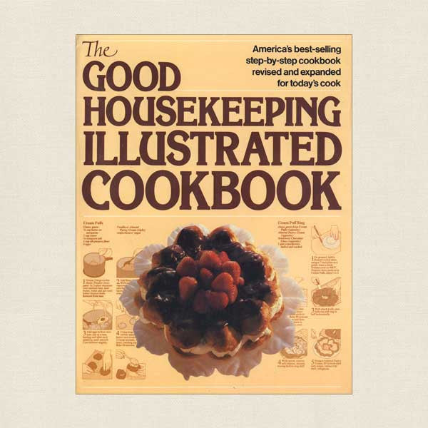 Good Housekeeping Illustrated Cookbook: Revised and Expanded