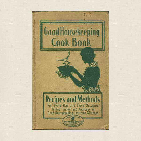 Good Housekeeping Cook Book - 1933 1st Edition Vintage Cookbook