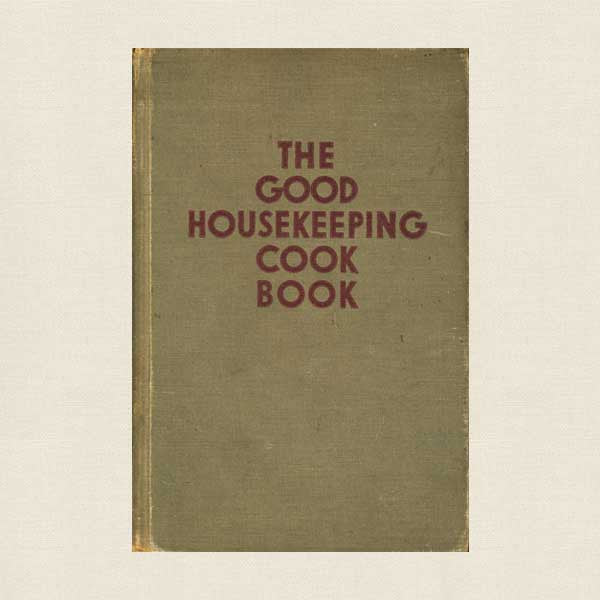 Good Housekeeping Cookbook - Vintage 1942