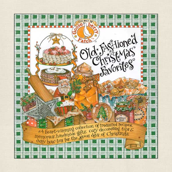 Gooseberry Patch Old-Fashioned Christmas Favorites