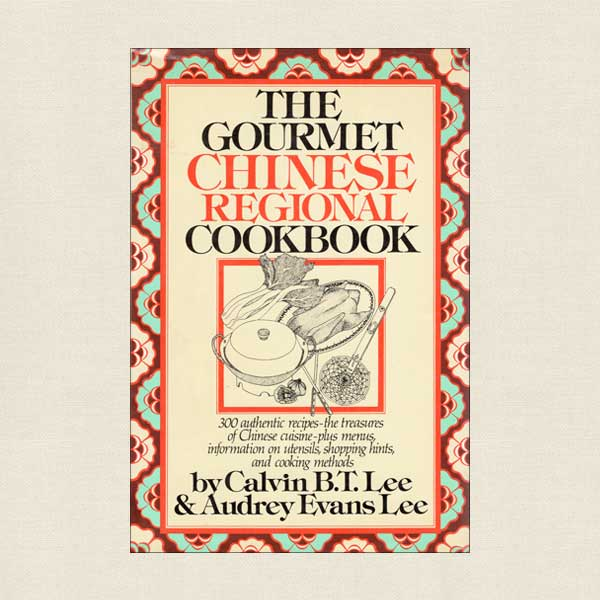 Gourmet Chinese Regional Cookbook