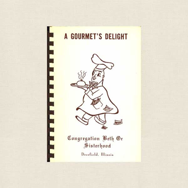 Congregation Beth Or Deerfield, IL Temple Cookbook - A Gourmet's Delight