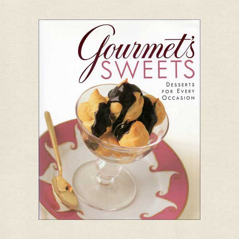 Gourmet's Sweets - Desserts for Every Occasion