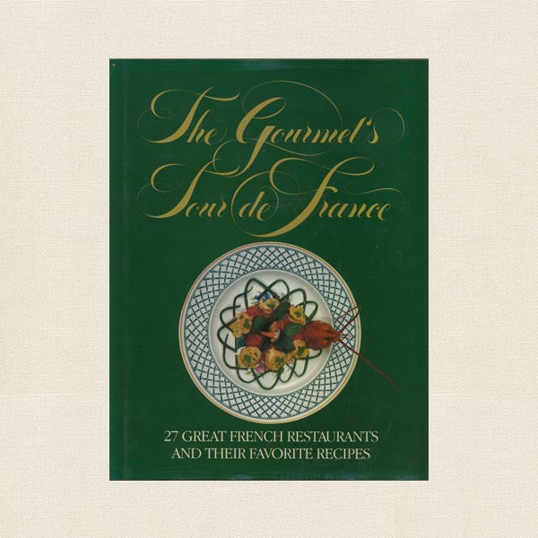 Gourmet's Tour de France Cookbook