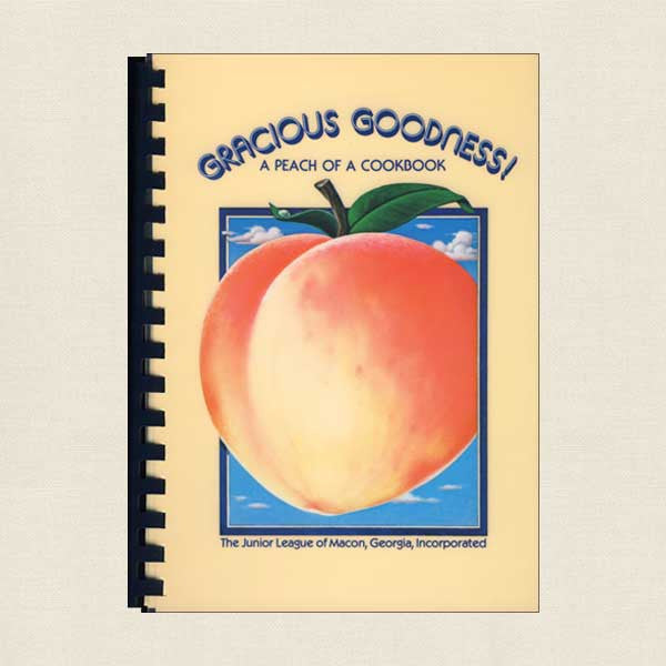 Junior League of Macon Georgia Cookbook - Good Gracious Peach