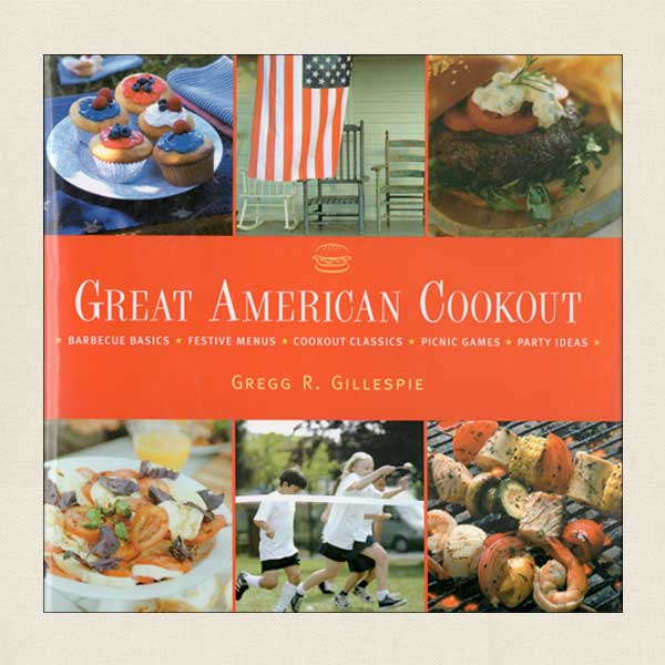 Great American Cookout - Barbecue and Outdoor Party Cookbook