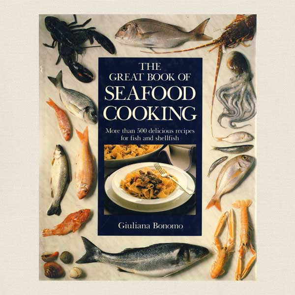 Great Book of Seafood Cooking
