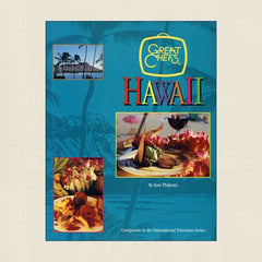 Great Chefs of Hawaii: TV Series Cookbook