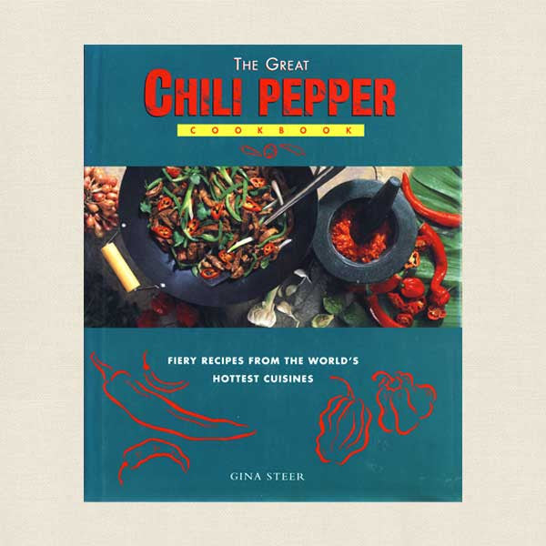 The Great Chili Pepper Cookbook