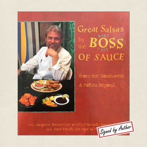 Great Salsas by the Boss of Sauce: Mountain Road Cafe SIGNED