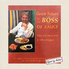 Great Salsas by the Boss of Sauce: W.C.'s Mountain Road Cafe Signed