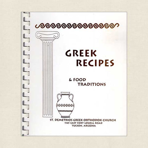 Greek Recipes and Food Traditions from St. Demetrios Tucson