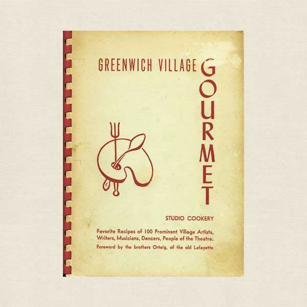 Greenwich Village Gourmet Cookbook - Vintage 1949