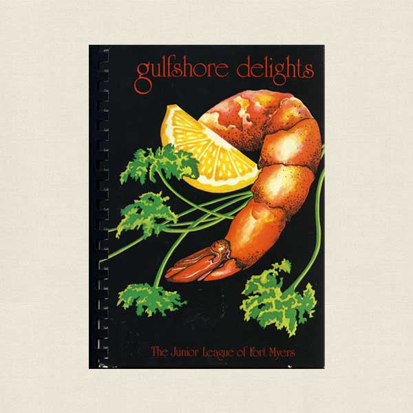 Junior League of Fort Meyers Cookbook - Gulfshore Delights