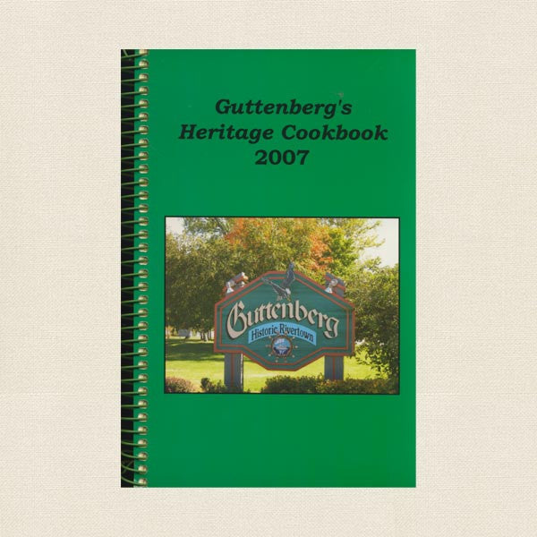 Guttenberg Iowa Heritage Cookbook 2007