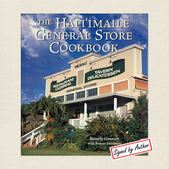 Hali'imaile General Store Cookbook: Homecooking from Maui Signed Edition