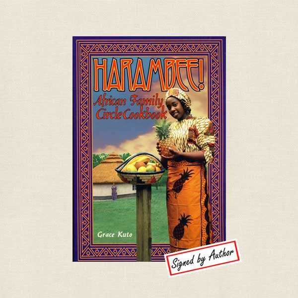 Harambee African Family Circle Cookbook - Signed