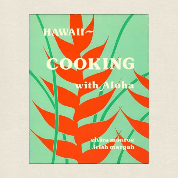 Hawaii Cooking With Aloha Cookbook