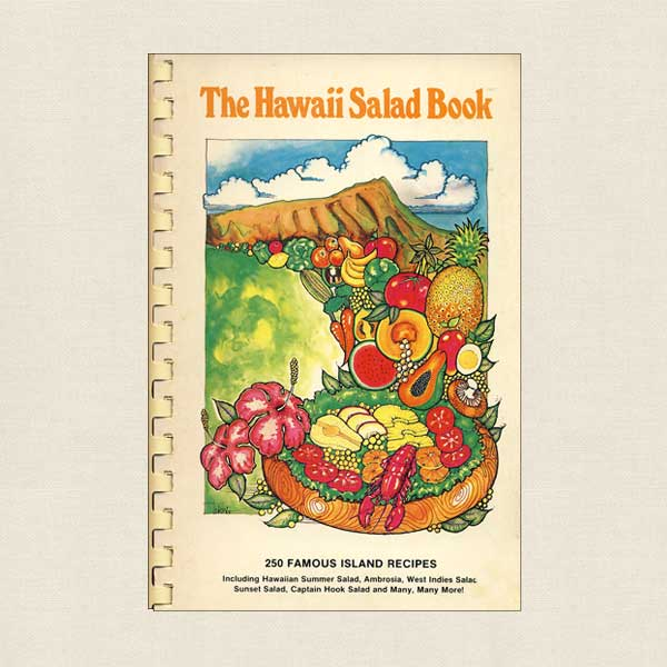 Hawaii Salad Cookbook: 250 Famous Island Recipes