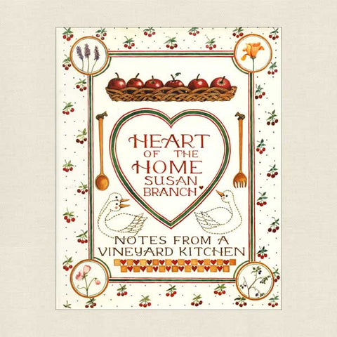 Susan Branch Heart of the Home: Notes From A Vineyard Kitchen