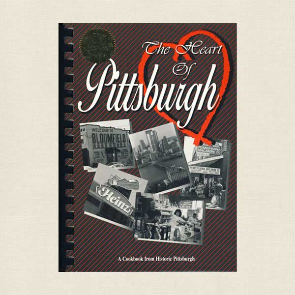 Heart of Pittsburgh Cookbook
